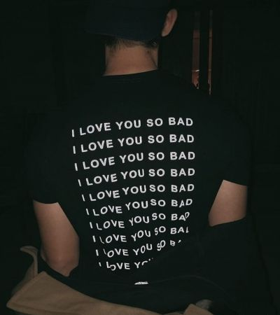 Tshirt love you so bad